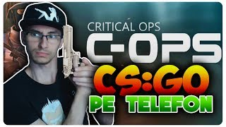 Counter-Strike pe telefon ?!?   Critical Ops   Android Gamer