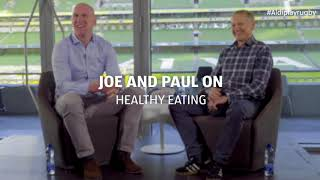 Paul O?Connell and Joe Schmidt on Healthy Eating