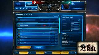 Ritmix RSL, группа D: VPBenQlVerdi vs mouzCCMorrow - [Starcraft II]