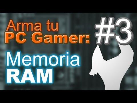 Eligiendo la memoria Ram. Arma tu PC gamer #3