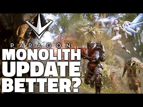 IS PARAGON BETTER NOW? - Monolith Update
