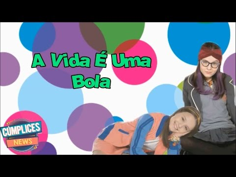 A Vida É Uma Bola (Letra) Trilha Sonora C1R - Guilherme Martinez