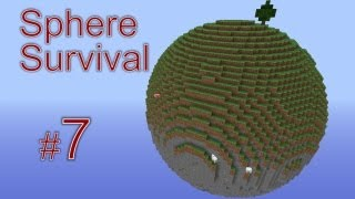 Minecraft - Sphere Survival. #7