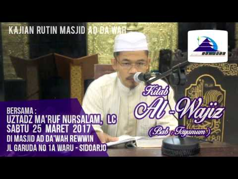 Kitab Al-Wajiz (Bab: Tayamum) - Ustadz Ma'ruf Nursalam, Lc
