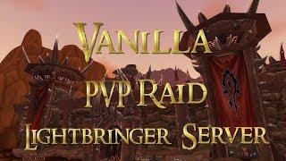 World of Warcraft Vanilla (LIGHTS HOPE) - WORLD PVP RAID | 20 MAY 2018