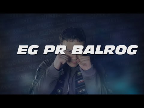 Player Spotlight: EG PR Balrog