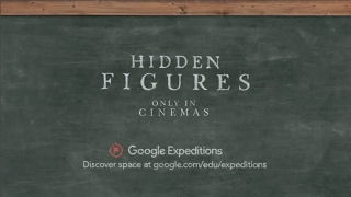 Google Expeditions Celetes the Release of HIDDEN FIGURES