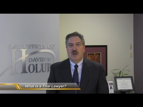 What Is A Trial Lawyer? | Indiana Lawyer Explains