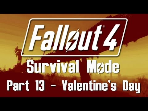 Fallout 4: Survival Mode - Part 13 - Valentine's Day