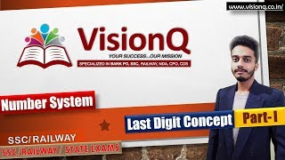 Number System Part 1 || Unit Digit Concept || Math || By Kalyan Sir || SSC/Railway || VisionQ
