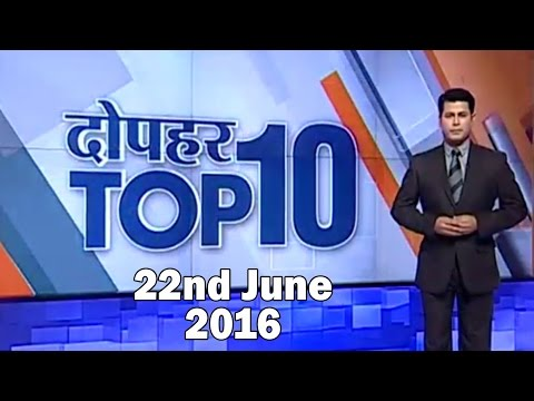10 News in 10 Minutes | 22nd June, 2016 - India TV
