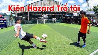 Thử Thách Bóng Đá - Kiên Hazard trổ tài sút volley và sút xoáy ghi bàn qua hàng rào