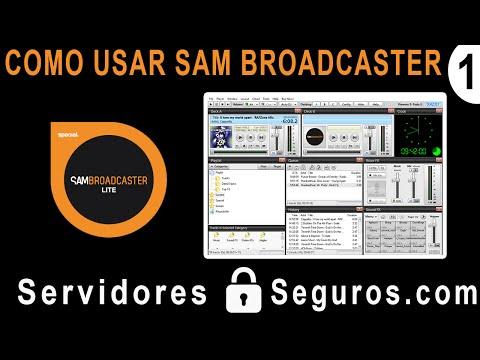 COMO USAR SAM BROADCASTER (RADIO POR INTERNET)