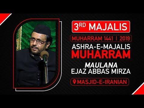 3rd Majlis | Maulana Mirza Ejaz Abbas | Masjid e Iranian | 3 Muharram 1441 Hijri | 2nd Sept.19
