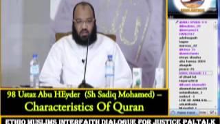 98 - Ustaz  Abu Heyder -  Characteristics Of Quran