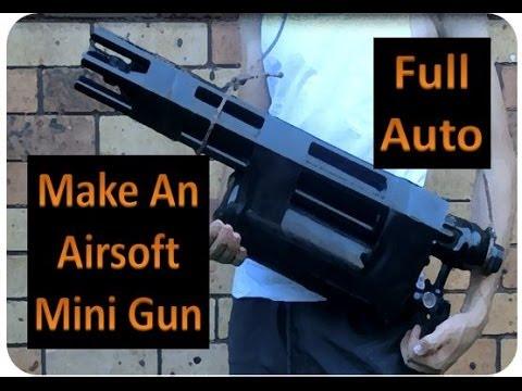 How To Make A Full Auto Airsoft Mini Gun . Machien Gun. 3000 RPM