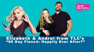 Elizabeth & Andrei from 90 Day Fiancé: Happily Ever After? on family drama, work, & cast members