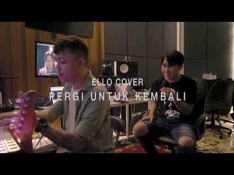 Download Ello - Pergi Untuk Kembali | Kris Monte Cover Mp4 baru
