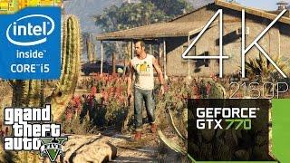 Grand Theft Auto V - 4K Gameplay! (i5-3570K + GTX 770) 2160p