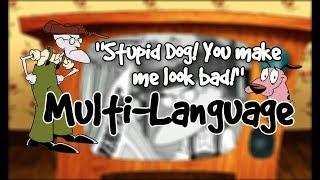 """[Multi-Language] Courage the Cowardly Dog - """"Stupid Dog! You make me look bad!"""""""