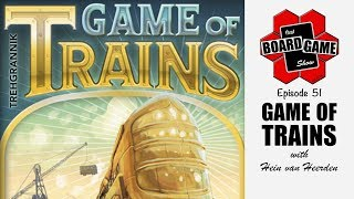 That Board Game Show, Episode 51   Game of Trains