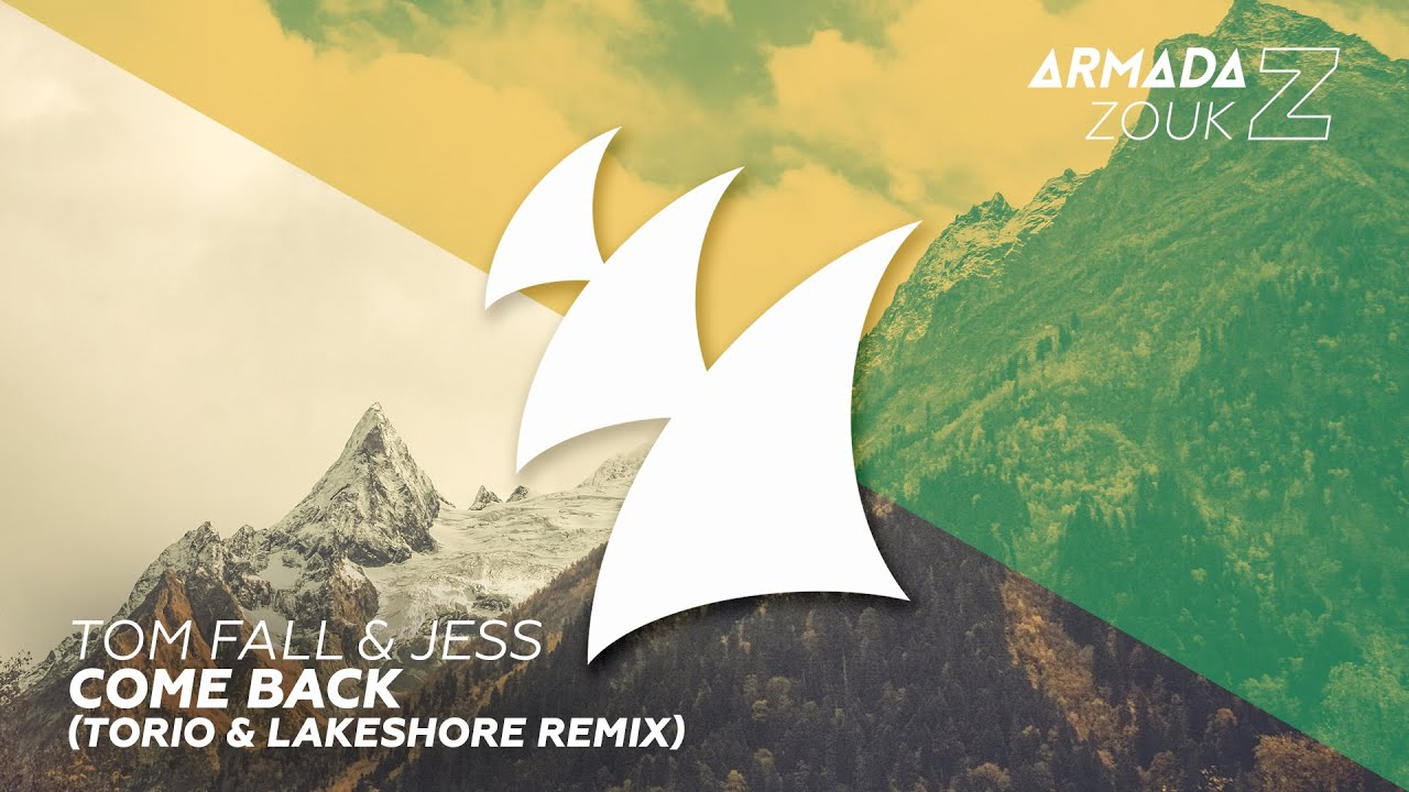 Tom Fall & JES - Come Back (Torio & Lakeshore Remix)