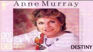 Watch Anne Murray Destiny video