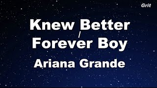 Download Lagu Knew Better / Forever Boy - Ariana Grande Karaoke 【No Guide Melody】 Instrumental Gratis STAFABAND