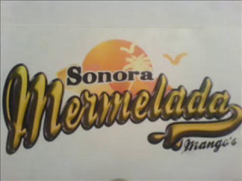 Sonora Mermelada - Ayer pedí que te Murieras