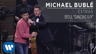 "Michael Buble Video - Michael Bublé - Seoul ""Dancing Guy"""
