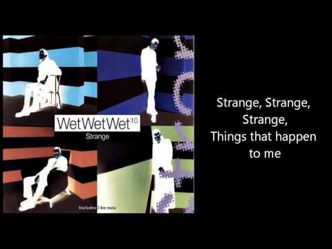 Wet Wet Wet - Strange