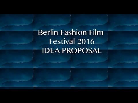 Berlin Fashion Film Festival 2016: IDEA