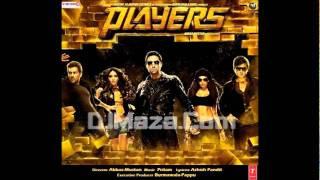 Players - Hindi Movie Players 2011 - Jis Jagah Pe Khatam Full Audio Song