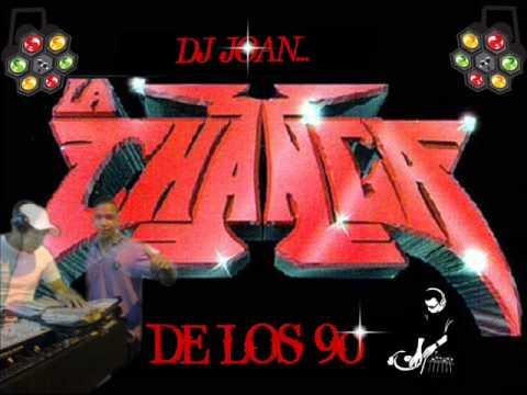 CHANGA DE LOS 90 DJ JOAN)