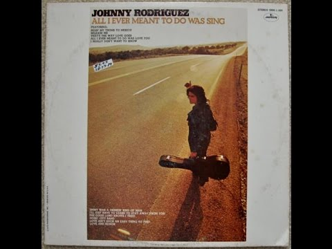 Johnny Rodriguez - The Good Lord Knows I Tried