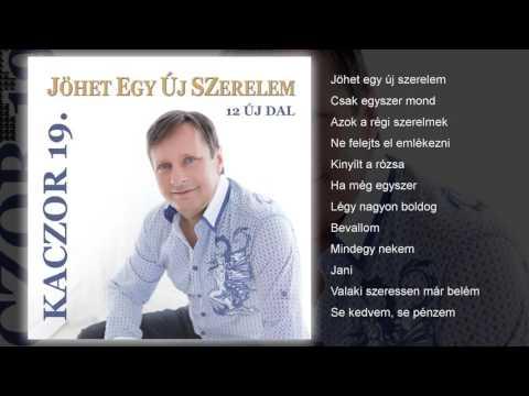 Kaczor Ferenc - Jöhet Egy új Szerelem (teljes Album)