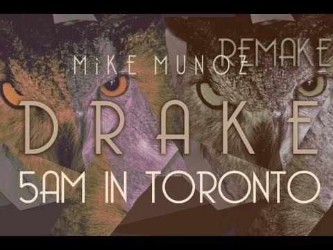 Drake - 5AM in Toronto Instrumental (Mike Munoz Remake) x Chill Version