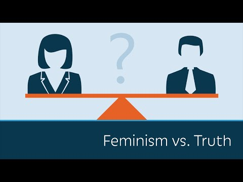 Feminism vs. Truth
