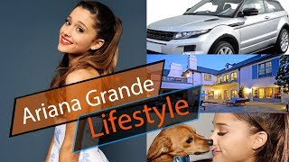 Ariana Grande Lifestyle,Boyfriend,Net Worth,House,Car,Family,Height,Weight,Age,Biography-2018