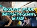 AIRPLANE MODE MOVIE Behind-The-Scenes in 360°!