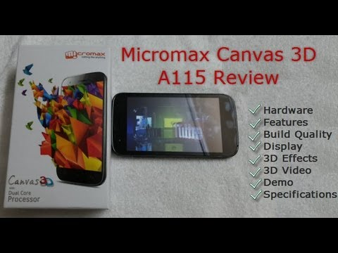 Micromax Canvas 3D A115 Review. Box Contents And 3D Demo