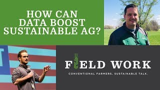 How Can Data Boost Sustainable Ag?