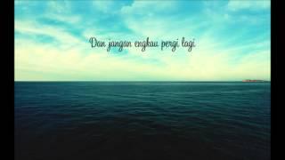 Nidji - Jangan Lupakan ( Lirik )
