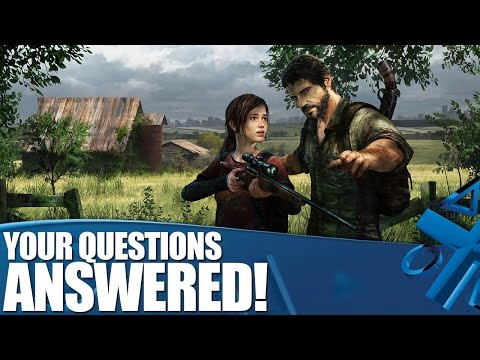 The Last of Us: Remastered on PS4 - YOUR questions answered!