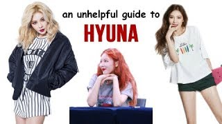 an unhelpful guide to hyuna