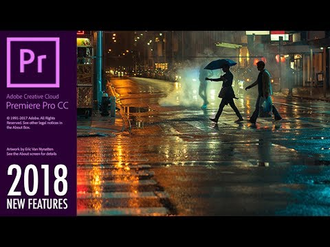 What's NEW in Adobe Premiere Pro CC 2018! (October 2017 Update) - My Favorite Top Features