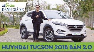 Đánh giá Hyundai Tucson 2018 bản 2.0 cao cấp giá 830 triệu đồng  4K Xế Cưng 