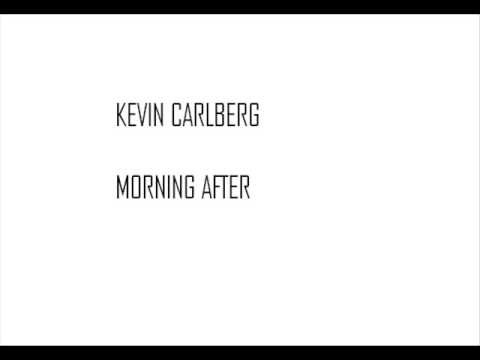 Kevin Carlberg - Morning After