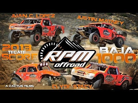 RPM OFF ROAD 2013 TECATE SCORE BAJA 1000