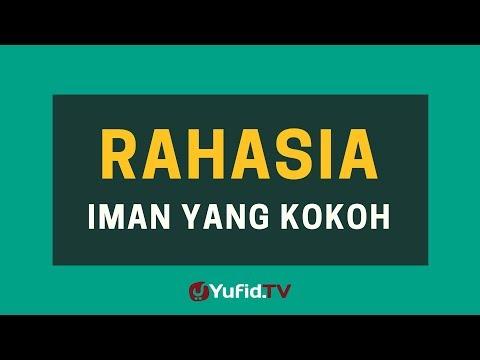 Rahasia Iman yang Kokoh – Poster Dakwah Yufid TV
